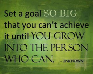 Set Big Goals