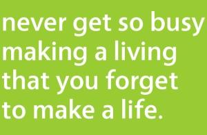 Make A Life