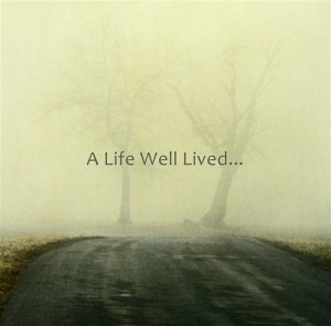 A-Life-Well-Lived